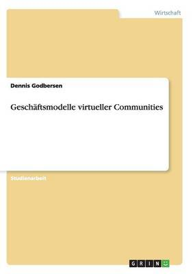 Geschaftsmodelle Virtueller Communities