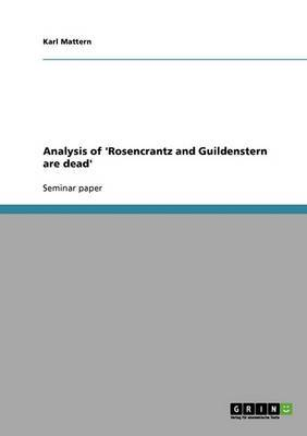 Analysis of 'Rosencrantz and Guildenstern Are Dead'