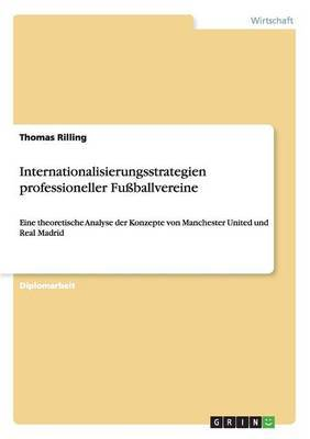 Internationalisierungsstrategien Professioneller Fussballvereine