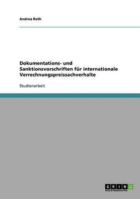 Dokumentations- Und Sanktionsvorschriften Fur Internationale Verrechnungspreissachverhalte