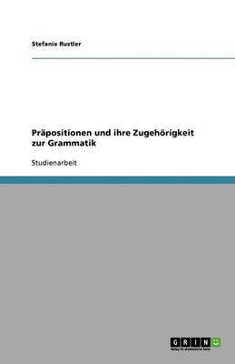 Prapositionen Und Ihre Zugehorigkeit Zur Grammatik