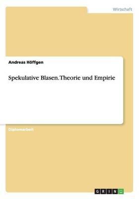 Spekulative Blasen. Theorie Und Empirie