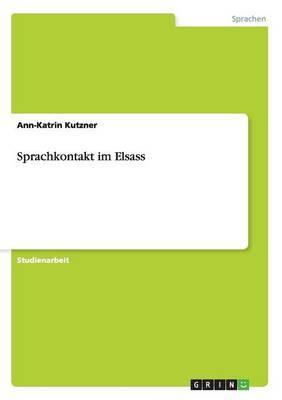 Sprachkontakt Im Elsass
