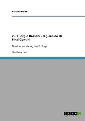Zu: Giorgio Bassani - Il Giardino Dei Finzi-Contini