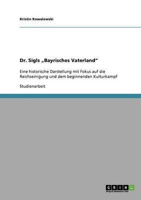 Dr. Sigls Bayrisches Vaterland
