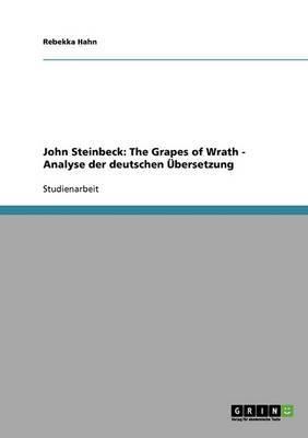 John Steinbeck: The Grapes of Wrath - Analyse Der Deutschen Ubersetzung
