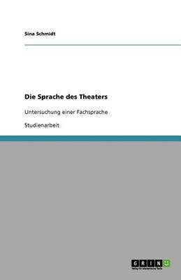 Die Sprache Des Theaters