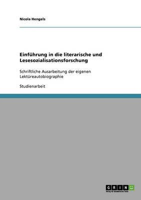 Einfuhrung in Die Literarische Und Lesesozialisationsforschung