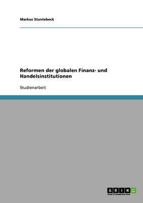 Reformen Der Globalen Finanz- Und Handelsinstitutionen