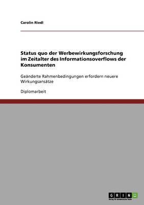 Status Quo Der Werbewirkungsforschung Im Zeitalter Des Informationsoverflows Der Konsumenten