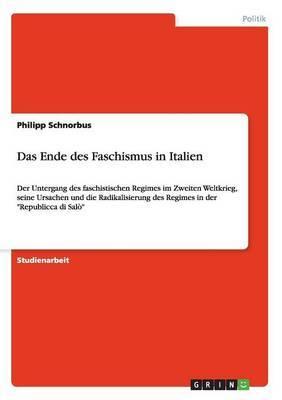 Das Ende Des Faschismus in Italien