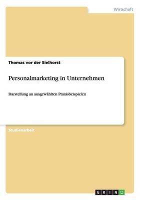 Personalmarketing in Unternehmen