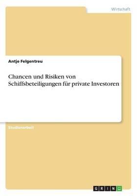 Chancen Und Risiken Von Schiffsbeteiligungen Fur Private Investoren