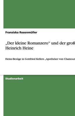 Der Kleine Romanzero Und Der Grosse Heinrich Heine