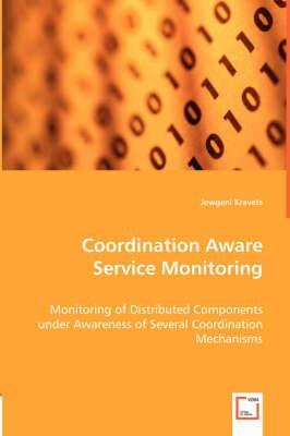 Coordination Aware Service Monitoring