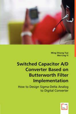 Switched Capacitor A/D Converter Based on Butterworth Filter Implementation