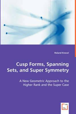Cusp Forms, Spanning Sets, and Super Symmetry