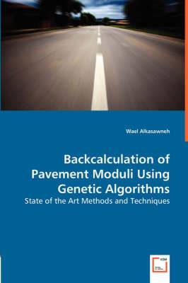 Backcalculation of Pavement Moduli Using Genetic Algorithms