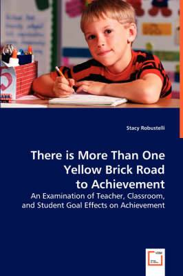There Is More Than One Yellow Brick Road to Achievement