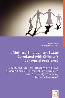 Is Mothers' Employment Status Correlated with Children's Behavorial Problems?