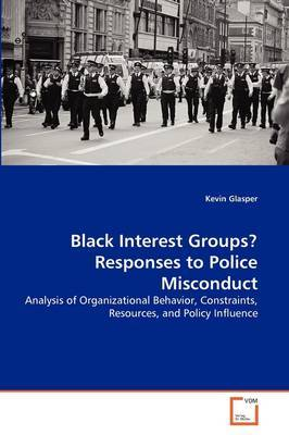 Black Interest Groups? Responses to Police Misconduct