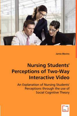 Nursing Students' Perceptions of Two-Way Interactive Video