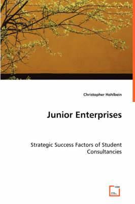 Junior Enterprises - Strategic Success Factors of Student Consultancies