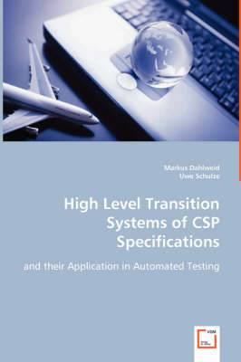High Level Transition Systems of CSP Specifications
