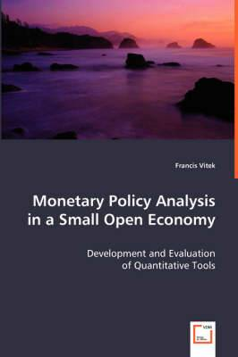 Monetary Policy Analysis in a Small Open Economy