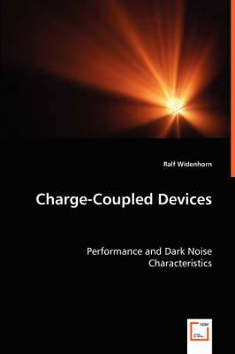 Charge-Coupled Devices - Performance and Dark Noise Characteristics