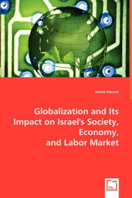 Globalization and Its Impact on Israel's Society, Economy, and Labor Market