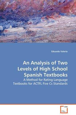 An Analysis of Two Levels of High School Spanish Textbooks