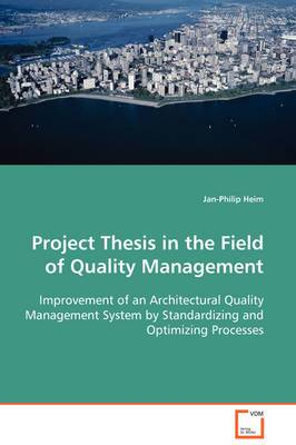 Project Thesis in the Field of Quality Management