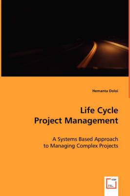 Life Cycle Project Management