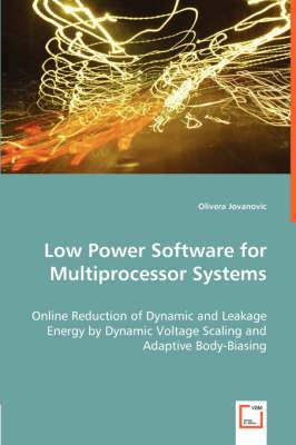 Low Power Software for Multiprocessor Systems
