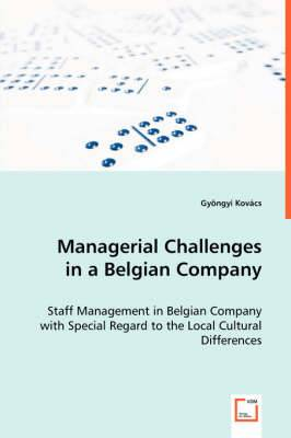 Managerial Challenges in a Belgian Company