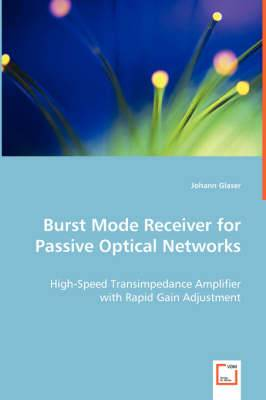 Burst Mode Receiver for Passive Optical Networks