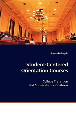 Student-Centered Orientation Courses