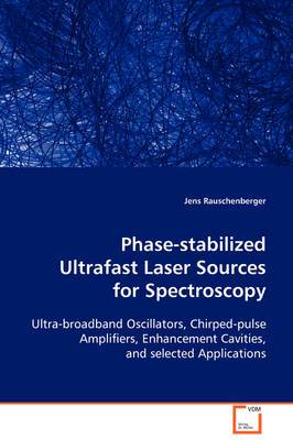 Phase-Stabilized Ultrafast Laser Sources for Spectroscopy