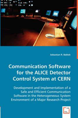 Communication Software for the Alice Detector Control System at Cern