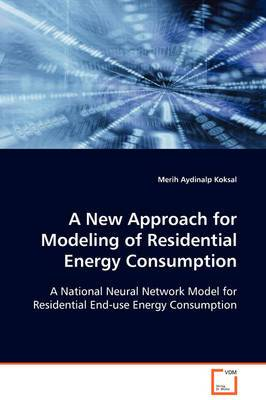 A New Approach for Modeling of Residential Energy Consumption