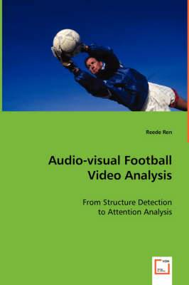 Audio-Visual Football Video Analysis
