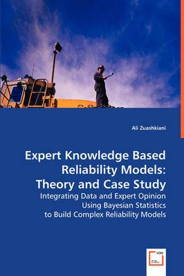 Expert Knowledge Based Reliability Models