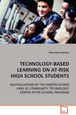 Technology-Based Learning on At-Risk High School Students