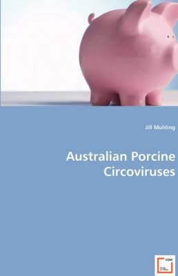 Australian Porcine Circoviruses