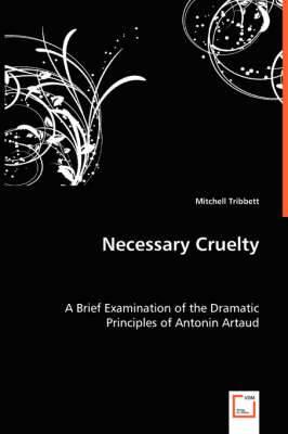 Necessary Cruelty