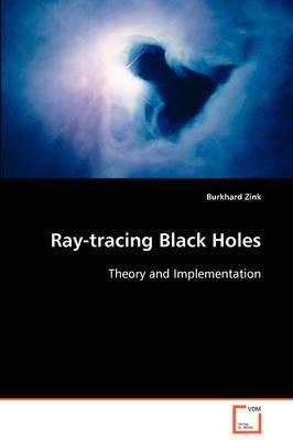 Ray-Tracing Black Holes