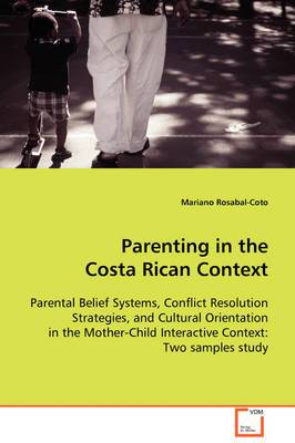 Parenting in the Costa Rican Context