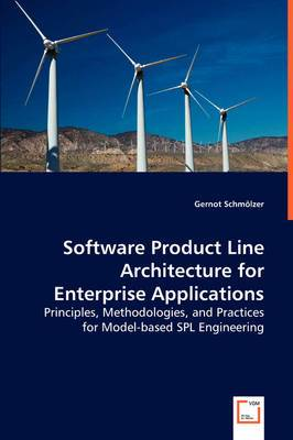 Software Product Line Architecture for Enterprise Applications