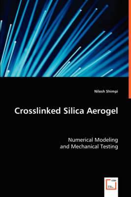 Crosslinked Silica Aerogel